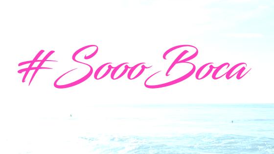 #SoooBoca Lifestyle & Media